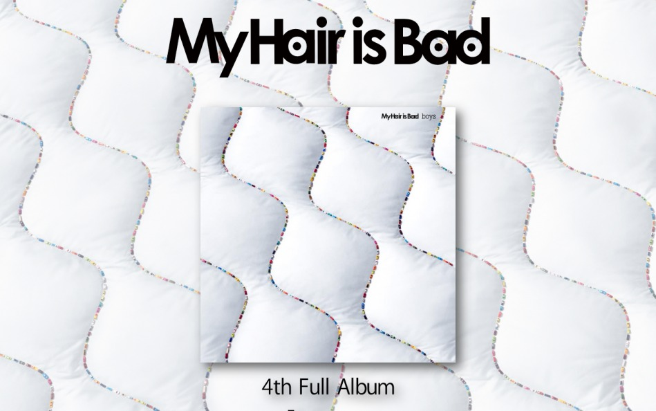 My Hair is Bad | 4thフルアルバム 「boys」 特設サイトのWEBデザイン